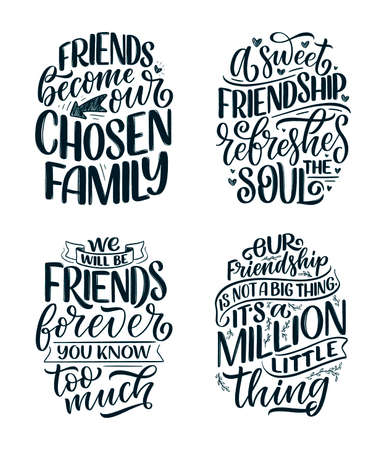 Set with hand drawn lettering quotes in modern calligraphy style about friends. Slogans for print and poster design. Vector
