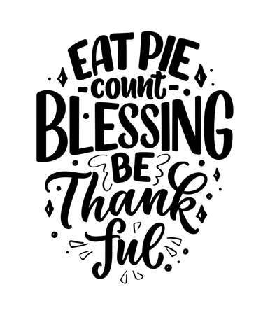 Hand drawn lettering quote about Thanksgiving. Cool phrase for print and poster design. Inspirational slogan. Vector Иллюстрация