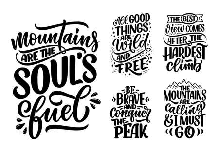 Poster with quotes about mountains. Lettering slogans. Motivational phrases for print design. Vector
