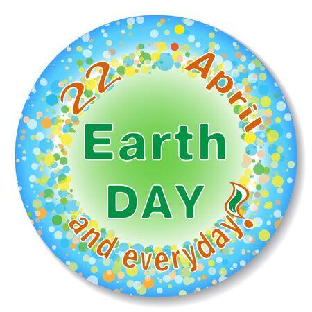 earth day: Earth Day badge, vector illustration. Illustration