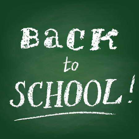 green board: Green board with text Back to School