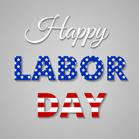 labor day: Happy Labor Day - poster for american holiday