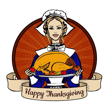 pilgrim costume: Happy Thanksgiving label with woman in traditional costume holding tray with turkey, fruits and vegetables Illustration