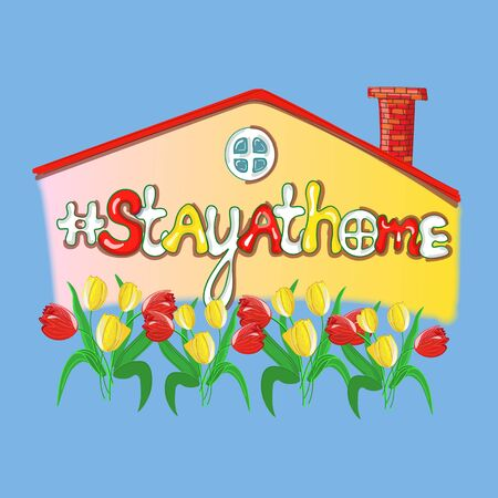 Stay at home quarantine lettering with a house and tulips