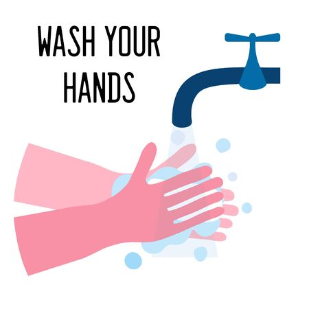 Washing hands with soap under water falling down from faucet. Wash you hands. Coronavirus prevention concept. Flat vector illustration, isolated on white