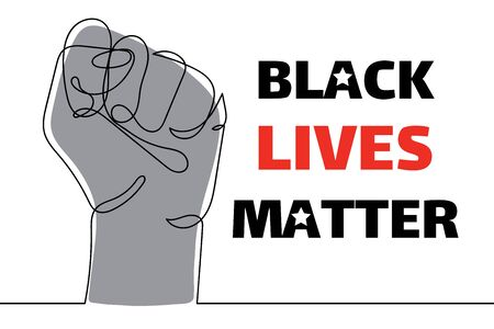 Black lives matter. Strong fist raised up, one line drawing. Continuous line drawing of human arm. Concept of equality. Vector illustration isolated on white for sticker, web, landing page, banner.