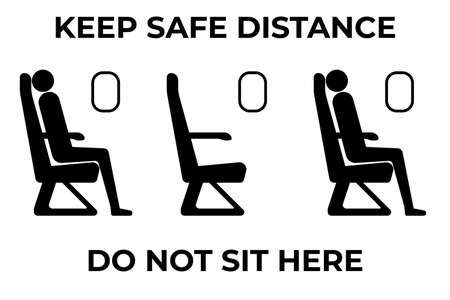 Safe social distance banner for travelling by airplane. Do not sit here sign. Keep range during travel by plane during coronavirus pandemic. Concept of awareness, covid-19 illness prevention.