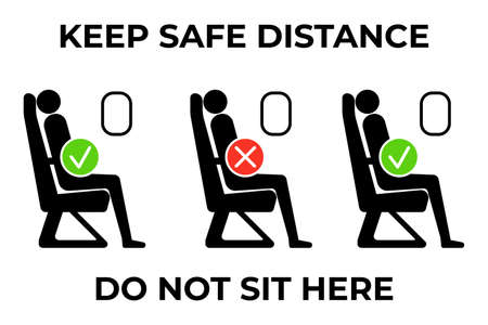 Safe social distance banner for travelling by airplane. Do not sit here with do and dont symbols. Keep range during coronavirus pandemic. Concept of awareness, covid-19 illness prevention.