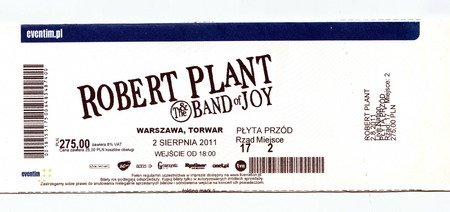 robert: Ticket for Robert Plant and Band of Joy oncert in Warsaw Poland