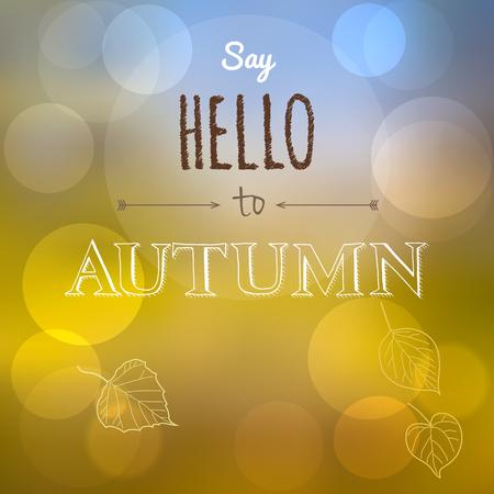 say hello: Say Hello to Autumn Illustration