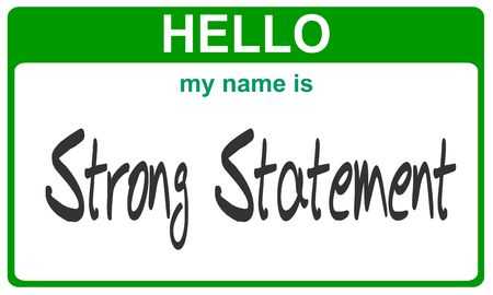 hello my name is strong statement green sticker photo
