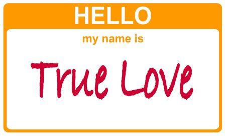 hello my name is true love sticker Stock Photo - 4690645