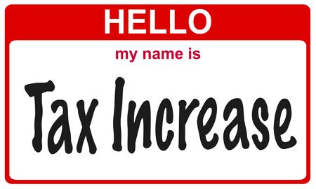 fiscal cliff: red sticker hello my name is tax increase concept