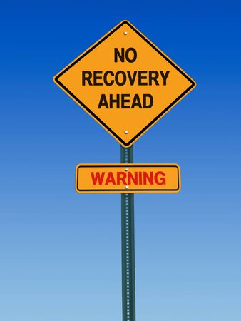conceptual sign no recovery ahead warning over blue sky photo