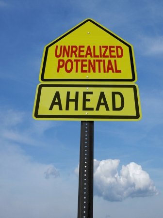 personal growth: unrealized potential motivational ahead  post sign over blue sky