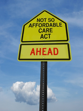 obama: conceptual sign with words not so affordable care act ahead over blue sky Stock Photo