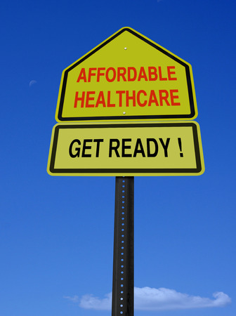 affordable: conceptual affordable healthcare get ready sign over blue sky
