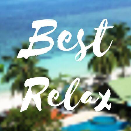 Best relax, vector postcard.