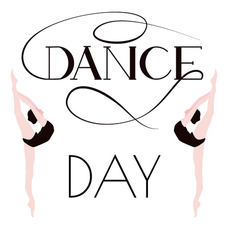 Dance day. Poster with ballerinas. Stock Vector - 97716732