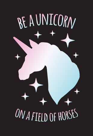 Vector holographic unicorn silhouette with quote card isolated on black background. Be a unicorn on a field of horses lettering 일러스트