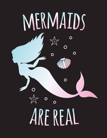 Vector holographic mermaid silhouette quote with sea elements isolated on black background. Mermaids are real lettering