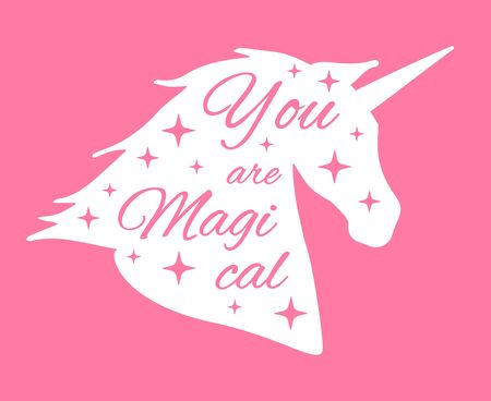 Vector unicorn head silhouette with text. Inspirational illustration design. You are magical hand drawn lettering isolated on pink background