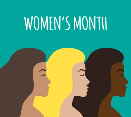 Vector flat cartoon three different women head profiles isolated on green blue background. Woman power illustration with women month text