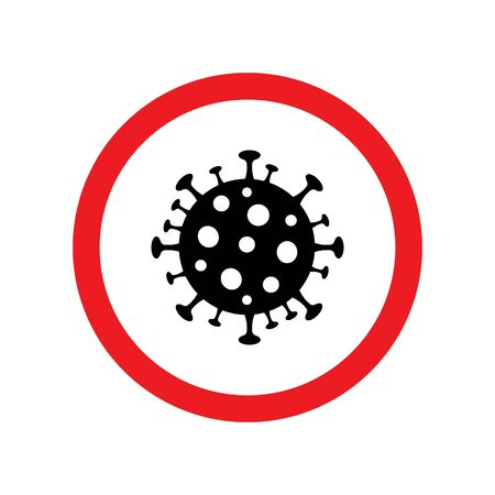 Vector Sign caution coronavirus. Stop coronavirus 2019-nCoV Novel Pandemic medical concept with dangerous cells in red circle isolated on white background