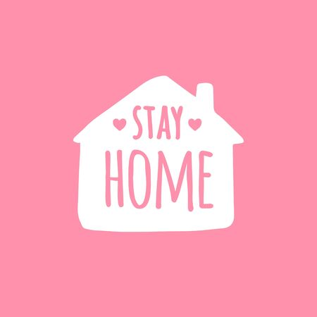 Vector white Stay home Lettering typography poster in house silhouette for self quarine times. Hand letter script motivation print design illustration isolated on pink background