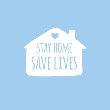 Vector hand drawn doodle sketch stay home save lives lettering in white house silhouette isolated on blue background. Coronavirus pandemic self isolation illustration 向量圖像