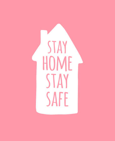 Vector hand drawn doodle sketch stay home stay safe lettering in white house silhouette isolated on pink background. Coronavirus pandemic self isolation illustration Illusztráció