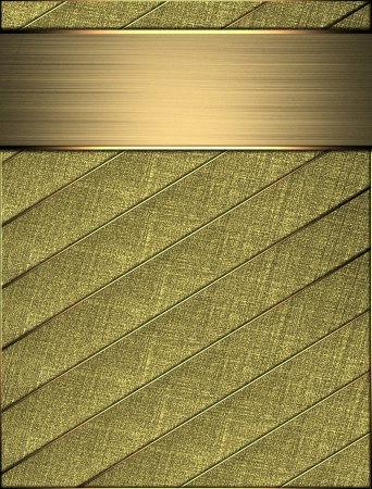 The template for the inscription  Beautiful gold Background of the strips, and gold nameplate for writing Stock Photo - 16268997