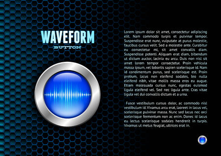 Silver button with blue sound wave sign for poster or booklet Illustration