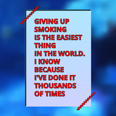 twain: Modern styled retro digital poster with typographic quote of Mark Twain with zigzag lines over blurred blue background
