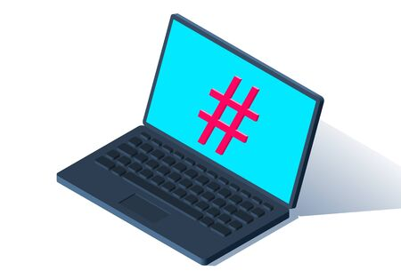 Isometric laptop or notebook with hashtag on the screen as a symbol of social movements and connection