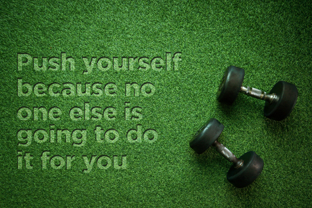 Health Concept: Push yourself because no one else is going to do it for you Reklamní fotografie