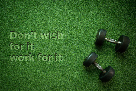Healthy Concept: Dont wish for it work for it Reklamní fotografie