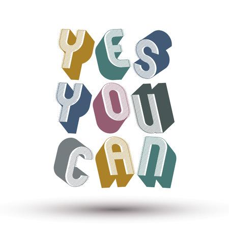 you can: S� Usted Puede frase hecha con las cartas geom�tricos de estilo retro 3d.