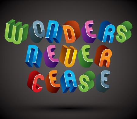 cease: Wonders Mai Cease saluto frase fatta con 3d stile retr� lettere geometriche.