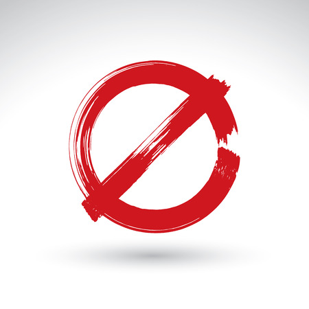 Hand drawn simple vector prohibition icon, brush drawing red realistic stop symbol, hand-painted not allowed sign isolated on white background.