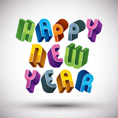 Happy New Year card with phrase made with 3d retro style geometric letters. Vector