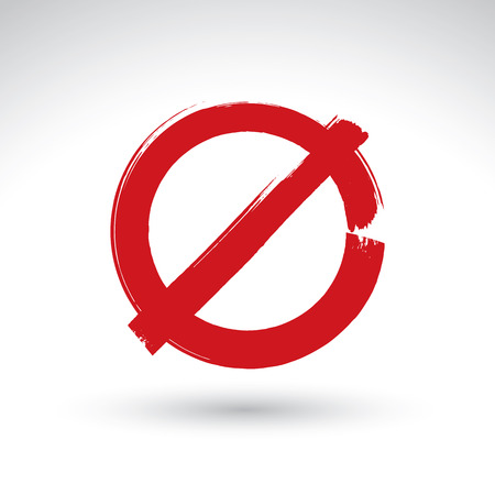 embargo: Hand drawn simple vector prohibition icon, brush drawing red realistic stop symbol, hand-painted not allowed sign isolated on white background.