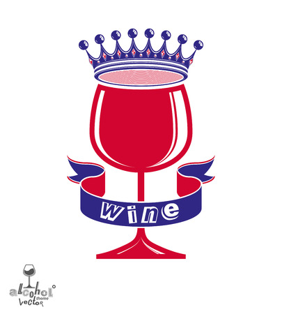 revelry: Majestic wineglass with monarch crown and curved ribbon, art goblet best for use in graphic design. Full glass of wine vector illustration. Lounge theme creative object, eps8.