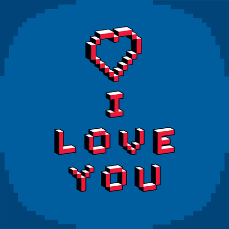 8 bit: I love you phrase created in digital technology style, vector 8 bit heart shape. Romance theme pixel art inscription, contemporary Valentine Day card. Illustration