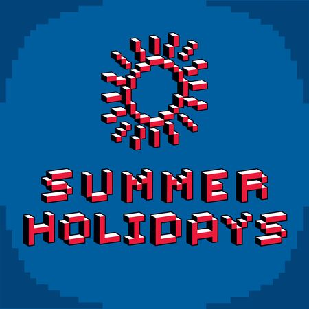 8 bit: Summer holidays phrase created in digital technology style, vector 8 bit shining sun. Vacation theme, pixel art inscription. Illustration