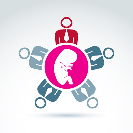 cooperating: Conference on pregnancy and abortion theme, baby embryo symbol. Group of people cooperating - association for baby protection. Vector illustration of a team meeting.