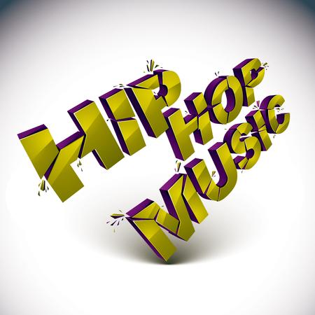 3d hip hop music word broken into pieces, demolished vector design element. Shattered art stylish inscription. Illustration