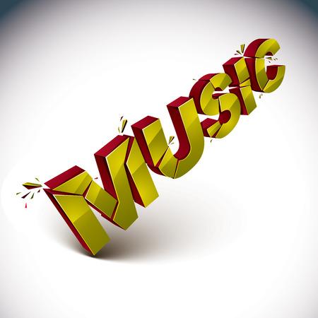 demolished: 3d music word broken into pieces, demolished vector design elements. Shattered golden art stylish inscription Illustration