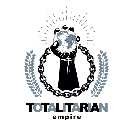 A Vector emblem composed using strong muscular raised arm surrounded by iron chain and holding Earth globe. Dictatorship and manipulation theme, totalitarianism as the evil power.