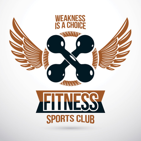 Two dumbbells sport equipment crossed, weakness is a choice lettering. Sports center vector winged conceptual emblem